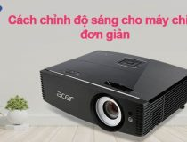 chinh do sang cho may chieu don gian tanhoaphatcorp.vn
